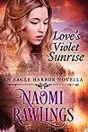 Love's Violet Sunrise (Eagle Harbor #0.5)