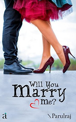 Will You Marry Me? (First Edition,2016)
