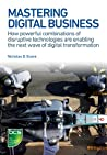 Mastering Digital Business by Nicholas D. Evans