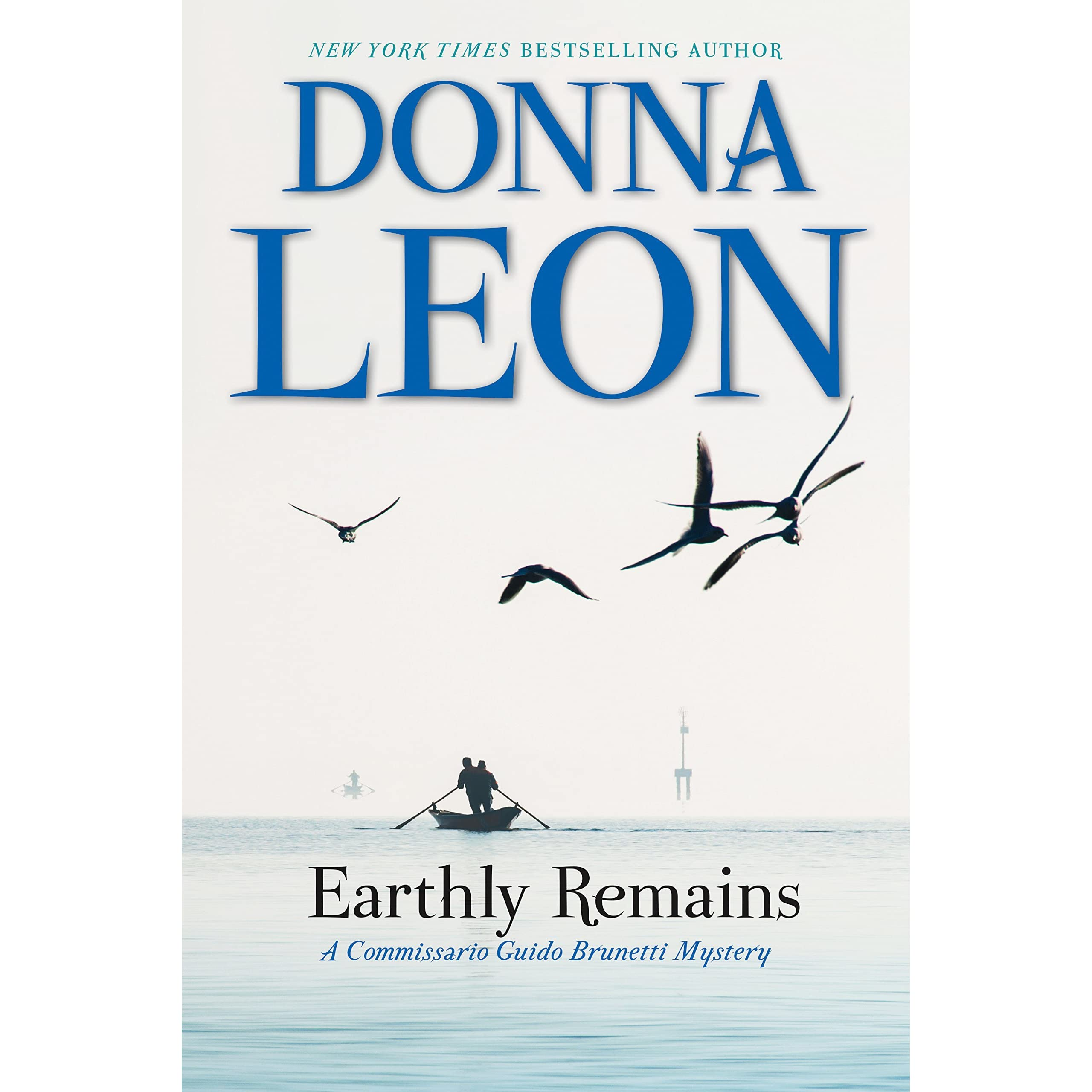 Earthly Remains Commissario Brunetti 26 By Donna Leon
