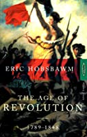 The Age of Revolution, 1789-1848