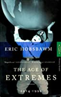 The Age of Extremes: The Short Twentieth Century, 1914-1991
