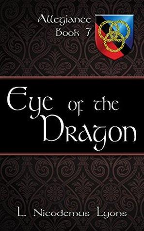 Eye of the Dragon (Allegiance, Book 7)