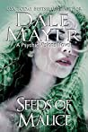 Seeds of Malice (Psychic Visions #11)