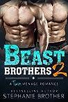 Beast Brothers 2 (Beast Brothers, #2)