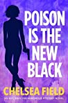 Poison is the New Black (Eat, Pray, Die Humorous Mystery #3)