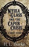 Nyssa Glass and the Caper Crisis (Nyssa Glass #0.5) audiobook download free