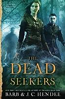 The Dead Seekers (Dead Seekers, #1)