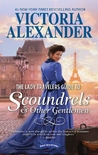 The Lady Travelers Guide to Scoundrels & Other Gentlemen (The Lady Travelers Society, #1)