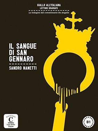 Il sangue di San Gennaro: Italienische Lektüre für das 3. und 4. Lernjahr. Buch + Audio Download
