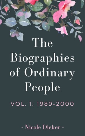 The Biographies of Ordinary People, Vol. 1: 1989–2000