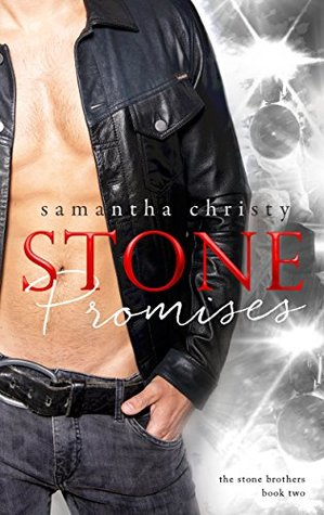Stone Promises (The Stone Brothers, #2)