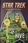Hive (Star Trek: The Graphic Novel Collection, #3)