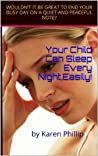 Your Child Can Sleep Every Night, Easily!
