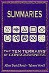 Summaries: The Ten Terrains Of Consciousness