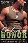 For Love of Honor: A Bad Boy Military Romance (Stone Brothers Book 2)