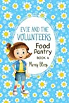 Evie and the Volunteers, Book 4