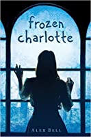 Frozen Charlotte: A Ghost Story