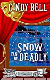 Snow Can Be Deadly (Sage Gardens #10)