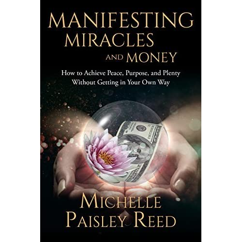 Manifesting Miracles and Money: How to Achieve Peace