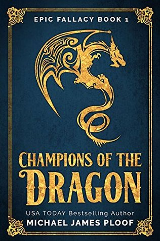 Champions of the Dragon (Epic Fallacy, #1)