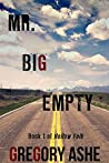 Mr. Big Empty (Hollow Folk, #1)