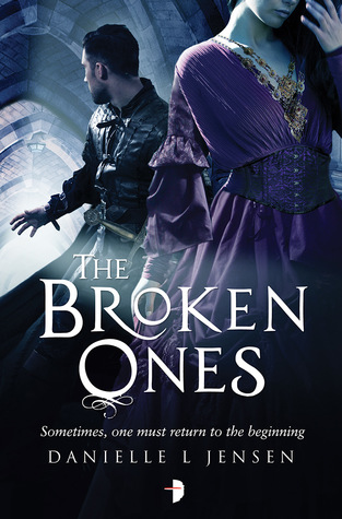 The Broken Ones by Danielle L. Jensen