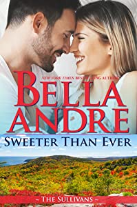 Sweeter than Ever (New York Sullivans #2.5; The Sullivans, #16.5)