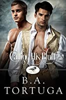 Calling His Bluff (Club Raven #3)