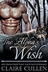 The Alpha's Wish (Lost Omegas, #3)