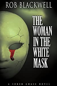 The Woman in the White Mask