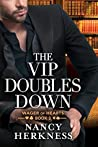 The VIP Doubles Down (Wager of Hearts #3)