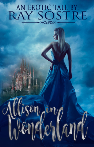 Allison in Wonderland: An Erotic Tale