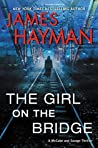 The Girl on the Bridge (McCabe and Savage Thriller #5)