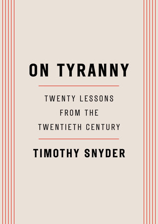 On tyranny Twenty lessons from