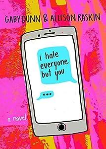 I Hate Everyone But You (I Hate Everyone But You, #1)