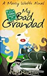 My Bad Grandad (Mercy Watts Mysteries #7)