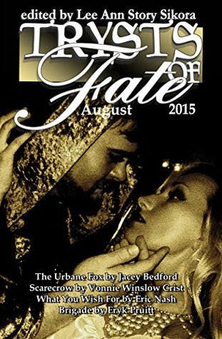 Trysts of Fate: August 2015