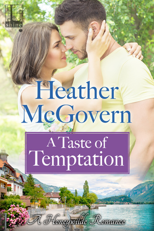 A Taste of Temptation (A Honeywilde Romance, #3)