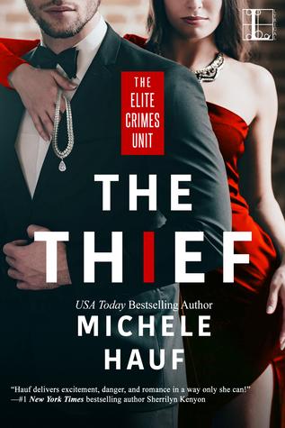 The Thief (Elite Crimes Unit #1)
