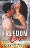 Freedom of Love (Letters From Home, #2)