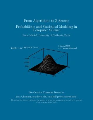 From Algorithms to Z-Scores: Probabilistic and Statistical Modeling in Computer Science