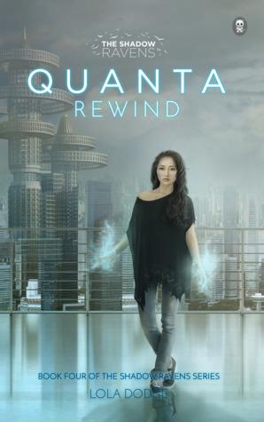 Quanta Rewind (The Shadow Ravens, #4)
