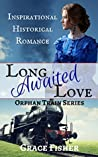 Long Awaited Love (Orphan Train #1)