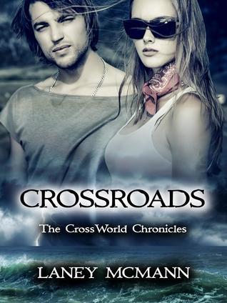 Crossroads (The CrossWorld Chronicles, #1)