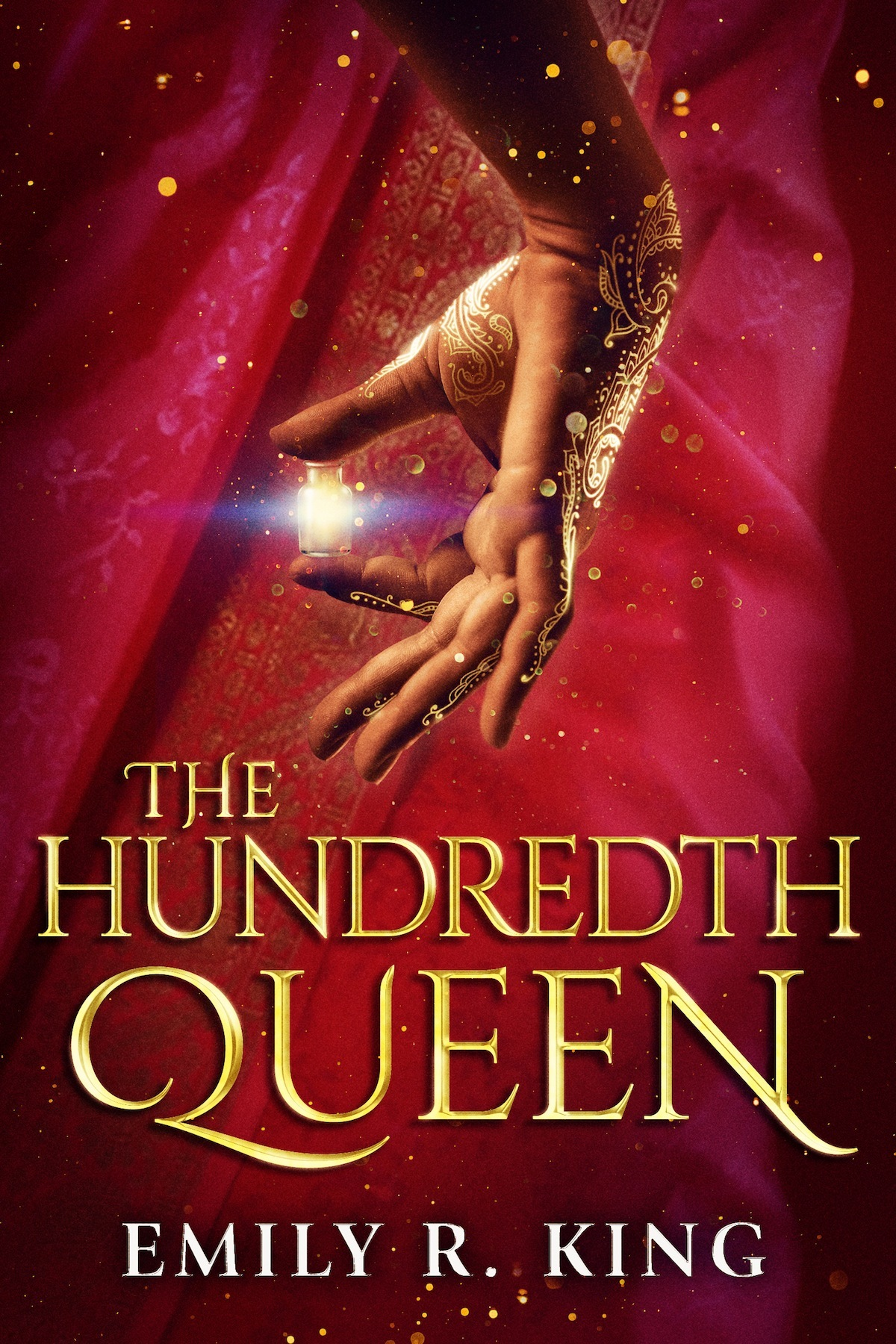 (The Hundredth Queen 1) King, Emily R - The Hundredth Queen