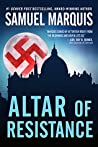 Altar of Resistance (World War Two Trilogy #2)