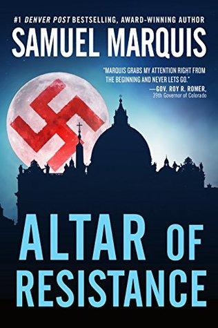 Altar of Resistance (World War Two Trilogy #2)