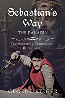 Sebastian'S Way: The Paladin
