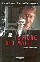 Il fiore del male: Bandito a Milano